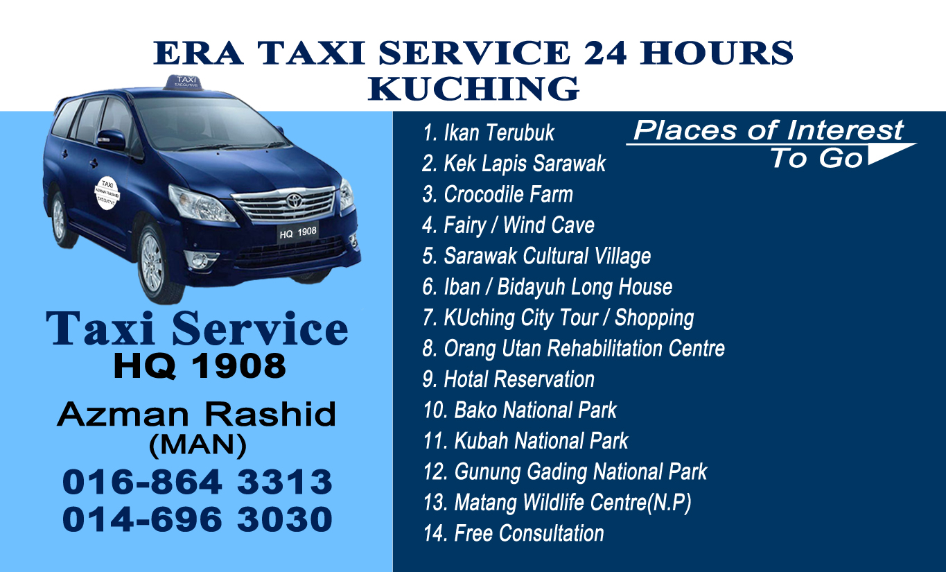 Era Taxi Service 24 hours kuching (Hq1908)